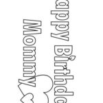 Printable Coloring Pages Happy Birthday Mom