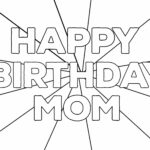 Happy Birthday Mom Coloring Pages Printable